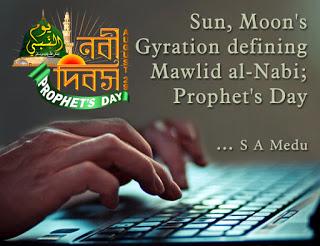 Sun, Moon's gyration defining Mawlid al-Nabi; Prophet's Day
